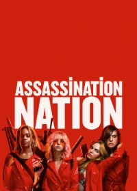 Assassination Nation (X-Spatial Edition)